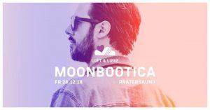 LUFT & LIEBE mit Moonbootica