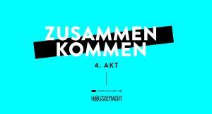 Zusammen Kommen 4.Akt